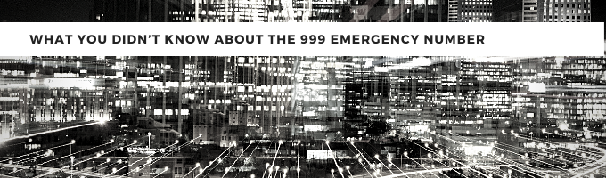 What You Didn't Know About The 999 Emergency Number