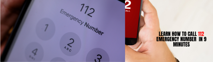 How to Call 112 Emergency Number in 9 Minutes